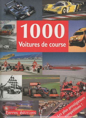 9782355300974: 1000 Voitures de course (French Edition)