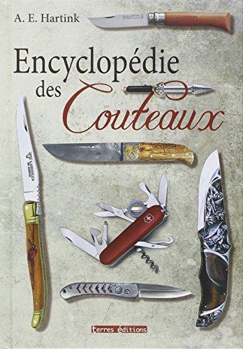 9782355301599: Encyclopédie des couteaux