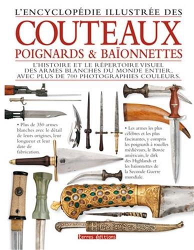 9782355301841: L'Encyclopédie illustrée des couteaux, poignards & baïonnettes