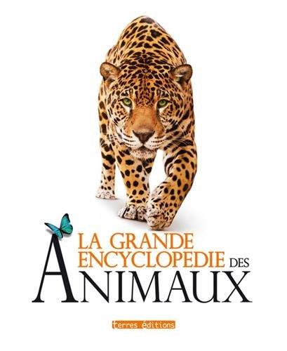 9782355301933: La grande encyclopédie des animaux