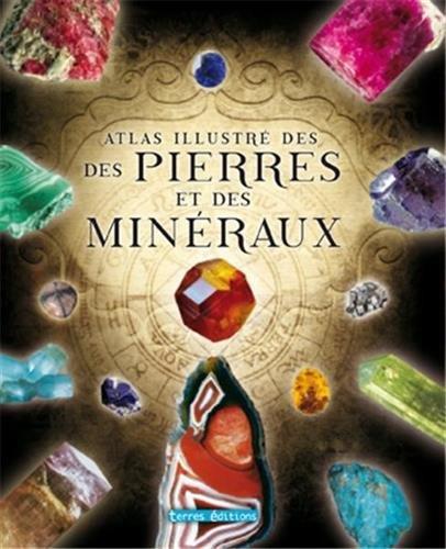 9782355302220: Atlas illustré des pierres et minéraux