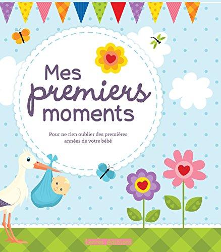 9782355302619: Mes premiers moments
