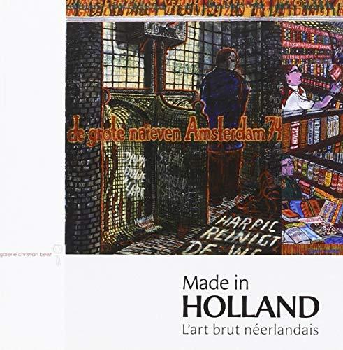 9782355320682: made in holland - l'art brut neerlandais