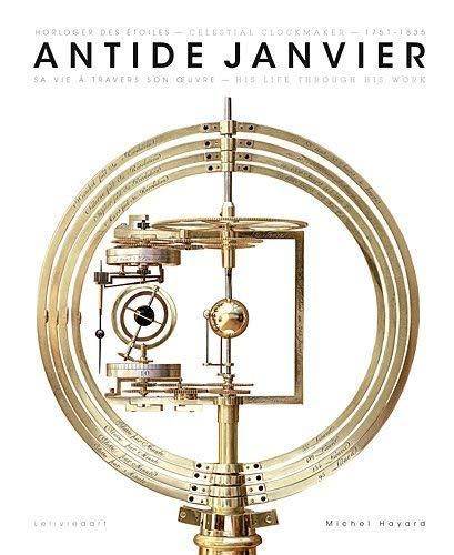 Antide Janvier, horloger des étoiles: Michel Hayard
