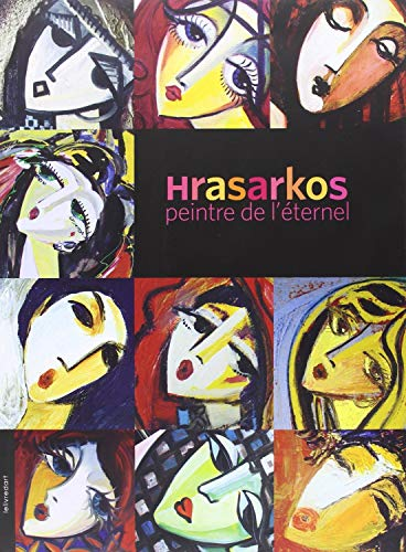 9782355320989: Hrasarkos, peintre de l'éternel