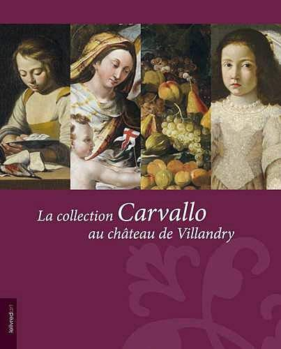 9782355321078: La collection Carvallo au ch�teau de Villandry