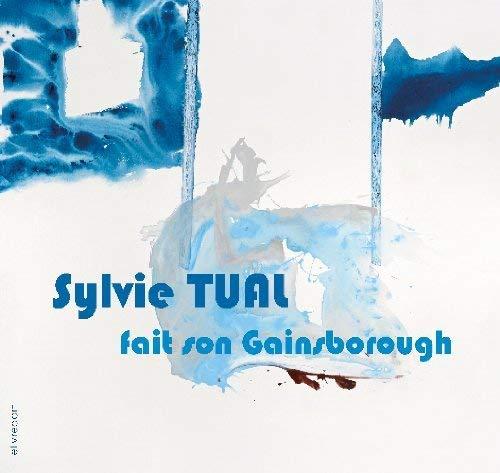 9782355321627: Sylvie Tual fait son Gainsborough