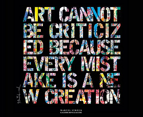 9782355321993: Art cannot be criticized because every mistake is a new creation