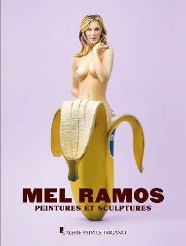 9782355322112: Mel Ramos : Peintures et sculptures