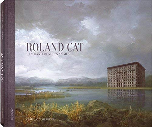9782355322341: Roland Cat : L'enchantement des abîmes