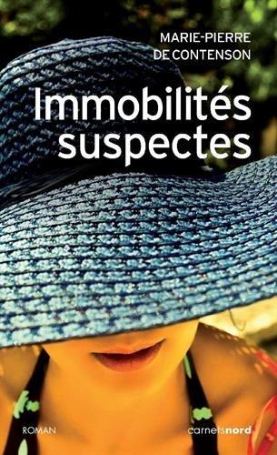 9782355360480: Immobilités suspectes