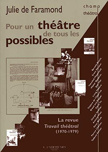 Pour un théâtre de tous les possibles (French Edition): Julie de Faramond