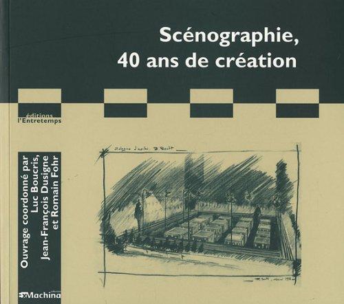 9782355391187: scénographie, 40 ans de création