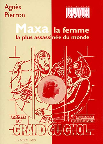 MAXA , La femme la plus assassinée du monde: PIERRON ( Agnès )