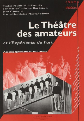 9782355391279: THEATRE AMATEURS L'EXPERIENCE