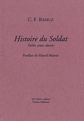 9782355480119: Histoire du Soldat : Parlée, jouée, dansée