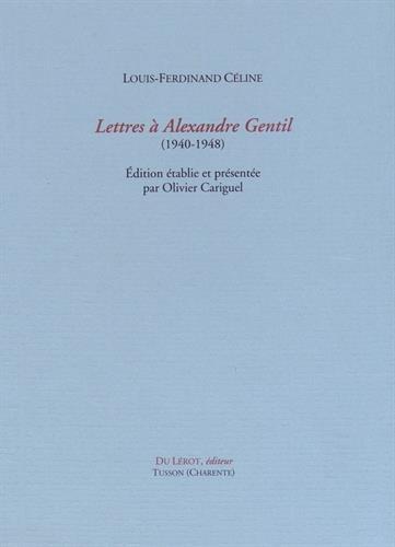 9782355480928: Lettres à Alexandre Gentil (1940-1948)