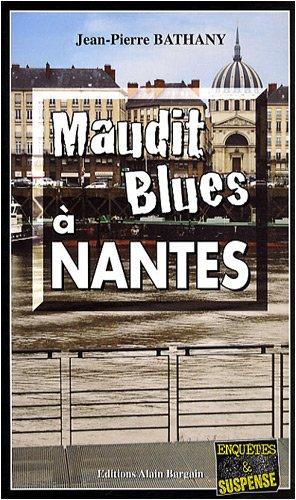 9782355500336: Maudit blues à Nantes