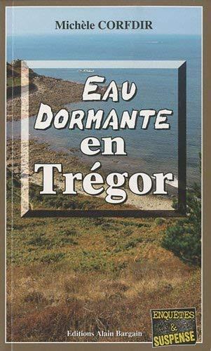 9782355500534: Eau dormante en Trégor