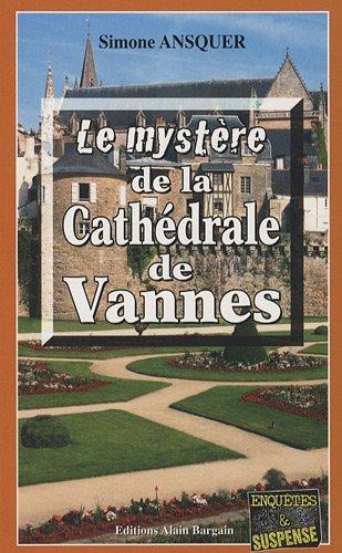 9782355500671: Le mystère de la Cathédrale de Vannes (Enquêtes & Suspense)