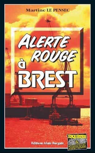 9782355501173: Alerte rouge à Brest