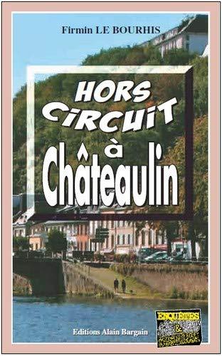 9782355501203: Hors circuit à Châteaulin