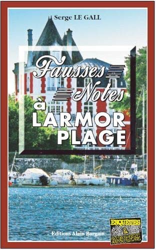 9782355501845: Fausses notes à Larmor-Plage