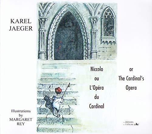 Niccolo ou LOp?ra du Cardinal : Edition: Jaeger, Karel and