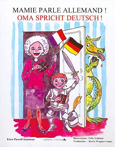 9782355510687: Mamie parle allemand ! : Oma spricht deutsch ! Album interactif bilingue 3/7 ans