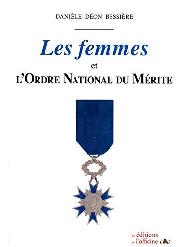 9782355511899: Les femmes et l'ordre national du Mérite