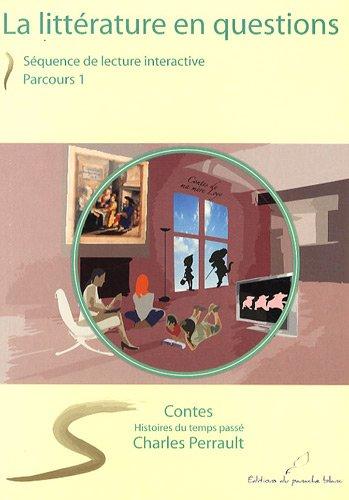 9782355520044: Histoires ou contes du temps passé : Parcours 1