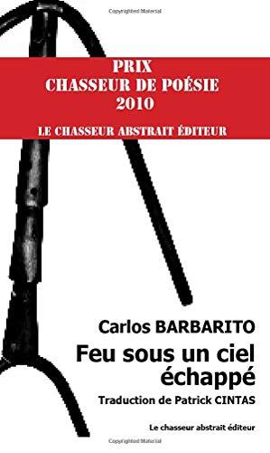9782355541155: Feu sous un ciel echappe (un fuego bajo un cielo que huye) (French Edition)