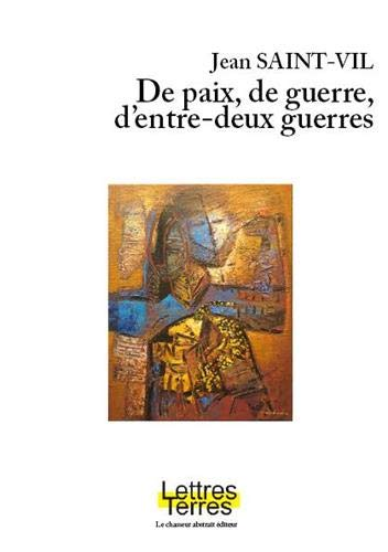 9782355541919: De paix, de guerre, d'entre-deux guerres: Interior color (French Edition)