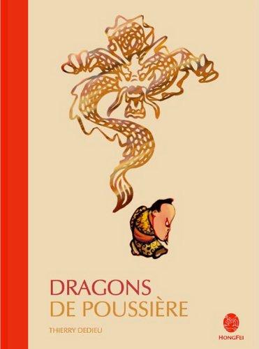 Dragons de poussière: Dedieu, Thierry