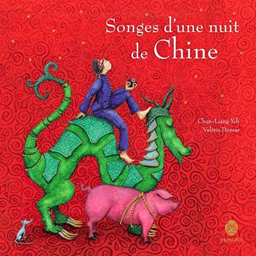 9782355580529: Songes D'Une Nuit de Chine (French Edition)