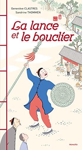 LANCE ET LE BOUCLIER -LA-: CLASTRES GENEVIEVE