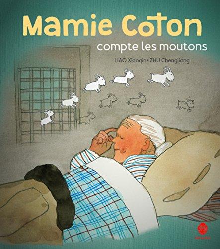 MAMIE COTON COMPTE LES MOUTONS: LIAO XIAOQIN ZHU CH