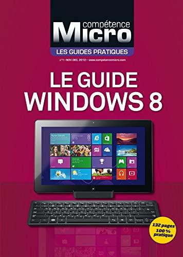 9782355640964: Le guide Windows 8