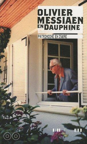 9782355670343: Olivier Messiaen en Dauphiné