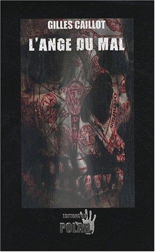 9782355680106: L'ange du mal (Roman noir)