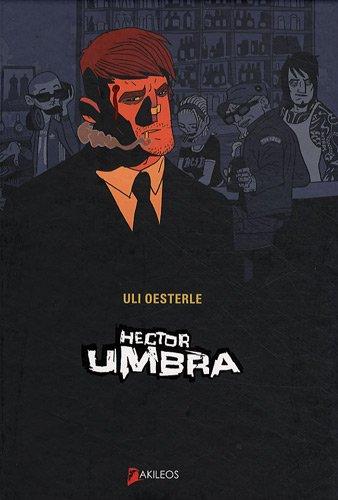 Hector Umbra: Uli Oesterle