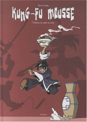 9782355740411: Kung-fu mousse, Tome 1 (French Edition)