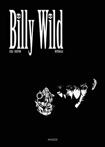 BILLY WILD L INTEGRALE: GRIFFON G CEKA