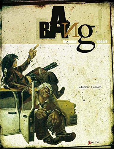 Bang!: Deveney, Jean-Christophe