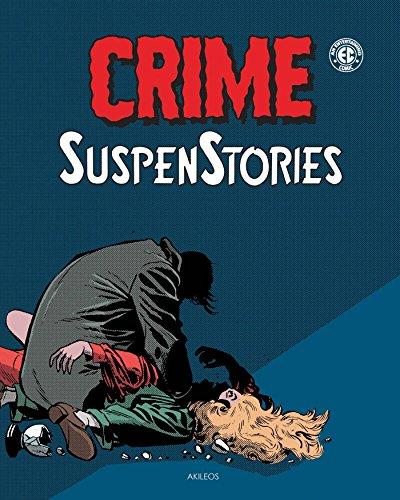 Crime Suspenstories, t. 02: Collectif