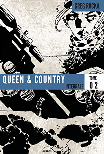 9782355741319: Queen & Country, Intégrale Tome 2 :