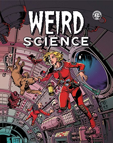 Weird Science, Tome 2 :