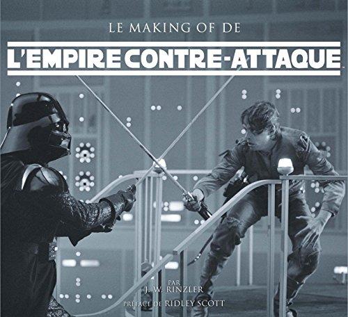 Le making of de l'Empire contre-attaque: J W Rinzler
