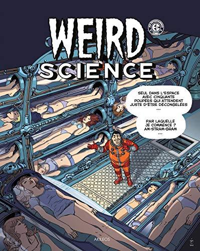 WEIRD SCIENCE T3: GAINES BILL FELDSTE