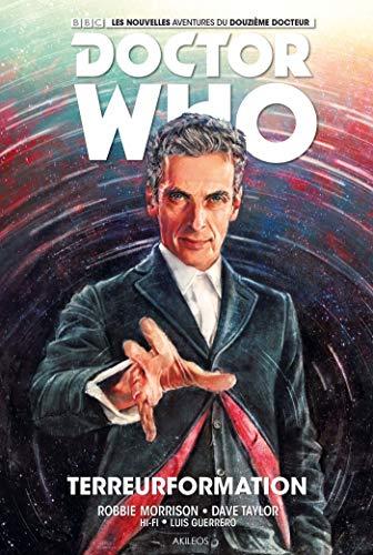 Doctor Who, le douzième docteur, t. 01: Morrison, Robbie